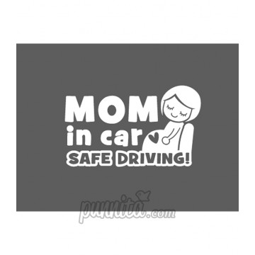 Sticker ไดคัท Mom in car safe driving
